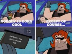 Nobody is born cool meme #2