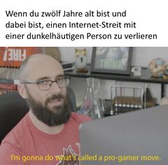 I'm Gonna Do What's Called a Pro Gamer Move meme #4