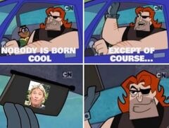 Nobody is born cool meme #4